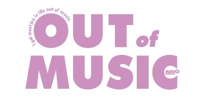 OUT of MUSIC